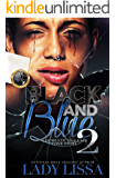 Black & Blue 2: A Domestic Violence Love Story