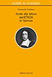 Guida alla lettura dell'Etica di Spinoza (Guide ai classici)