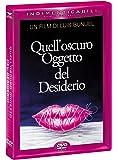Quell' Oscuro Oggetto del Desiderio (DVD)