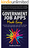 Government Job Apps Made Easy (The Made Easy Series Book 2)