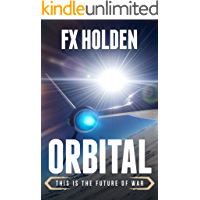Orbital: This is the Future of War (Future War)
