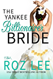 The Yankee Billionaire's Bride (Billionaire Brides Book 2)