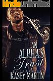 An Alpha's Trust: A Standalone, BWWM Romance