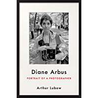 Diane Arbus: Portrait of a Photographer book cover