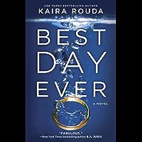 Best Day Ever: A Novel