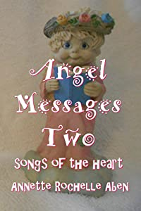 Angel Messages Two: songs of the heart
