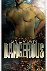 Dangerous (Legatum Book 3) Kindle Edition