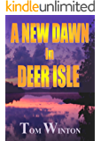A New Dawn in Deer Isle