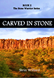 Carved in Stone: Stone Warriors Series Book 2