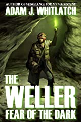 The Weller - Fear of the Dark Kindle Edition