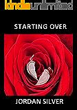 Starting Over (Sugar Creek Romance)
