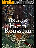 アンリ・ルソー画集 巴里─密林の夢