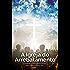 A Igreja do Arrebatamento: O Padrão dos Tessalonicenses para estes Últimos Dias