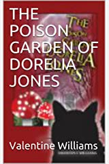 THE POISON GARDEN OF DORELIA JONES Kindle Edition