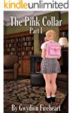 The Pink Collar Part 1: Descent into Innocence