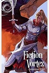 Fiction Vortex - December 2014 Kindle Edition