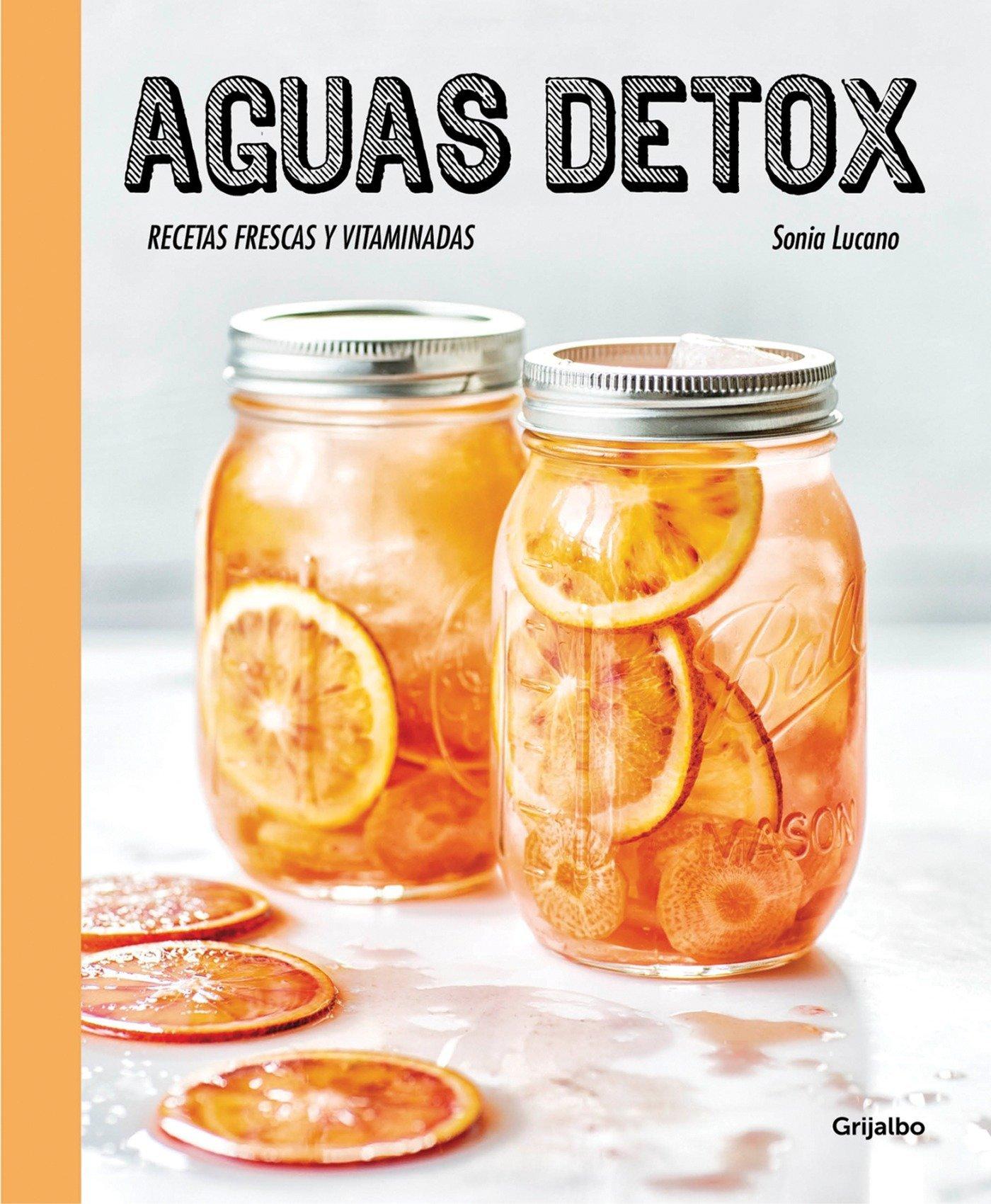 Aguas detox / Detox Water (Spanish Edition): Sonia Lucano: 9788416449255: Amazon.com: Books