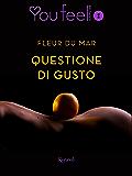 Questione di gusto (Youfeel)