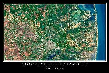 Amazon Com Brownsville Texas Matamoros Mexico Satellite Poster