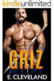 Griz: A Fake Relationship College Hockey Romance