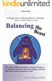 Balancing the Beast: A Bright View of Schizoaffective Disorder – Bipolar or Manic-Depressive Type