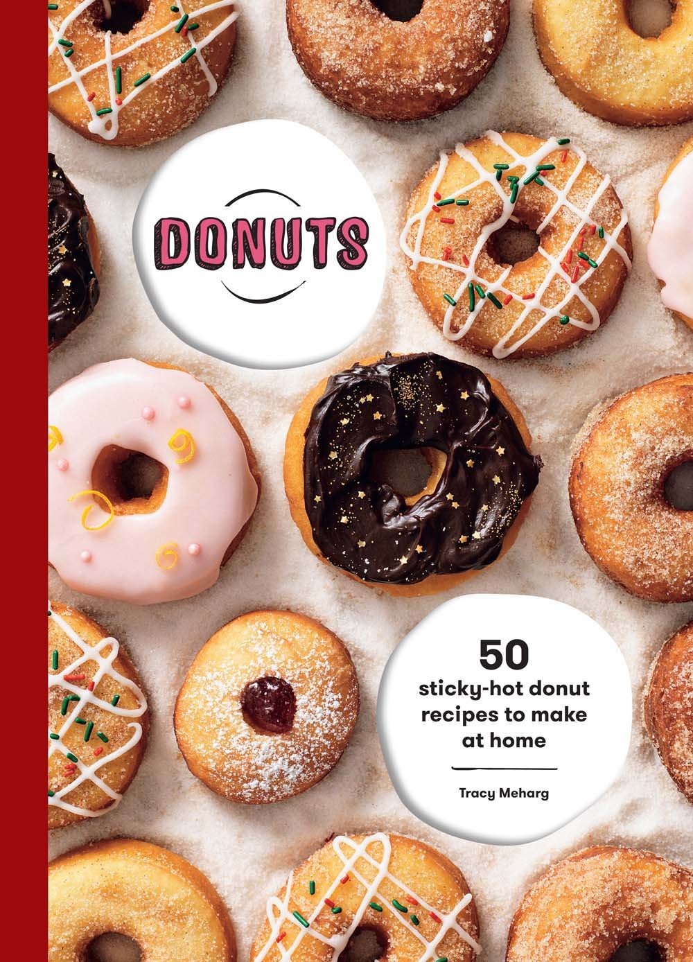 Donuts: 50 Sticky-Hot Donut Recipes to Make at Home: Amazon.es: Tracey Meharg: Libros en idiomas extranjeros