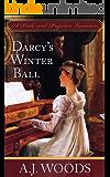 Darcy's Winter Ball: A Pride and Prejudice Variation