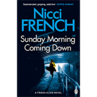 Sunday Morning Coming Down: A Frieda Klein Novel (7) (English Edition)