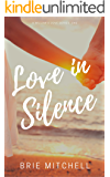 Love in Silence (A Willow's Cove Series Book 1)