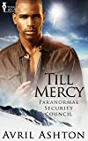 Till Mercy (Paranormal Security Council Book 3)