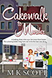 Cakewalk to Murder (The Painted Lady Inn Mysteries Book 10)