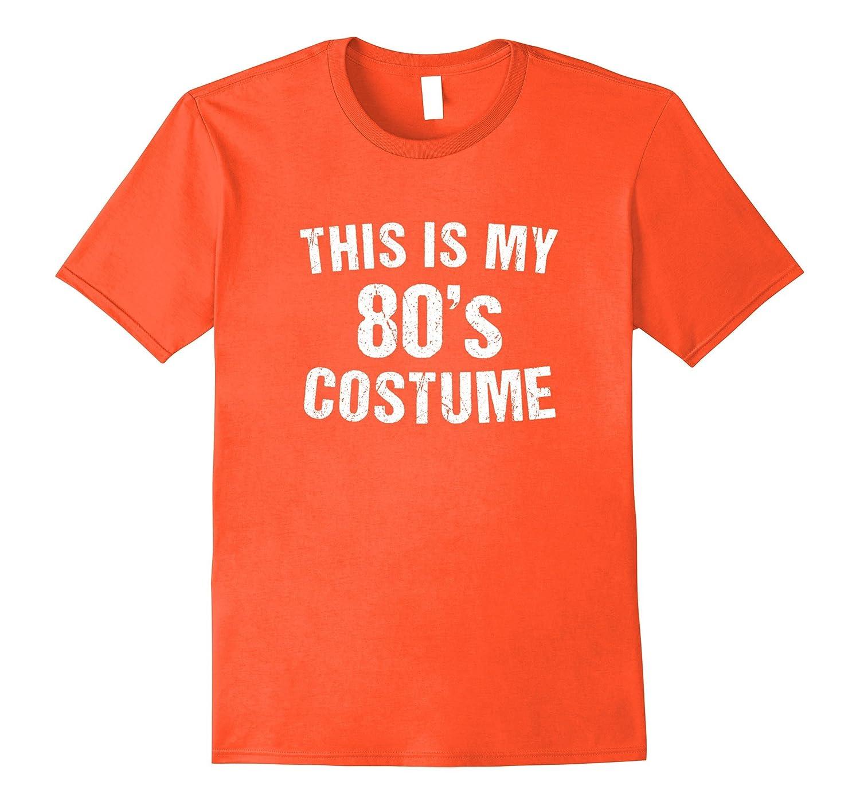80s Costume Halloween T Shirt 1980s for Men Women Girls-Art