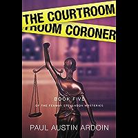 The Courtroom Coroner (Fenway Stevenson Mysteries Book 5)