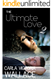 The Ultimate Love: Part 2 (Peace In The Storm Publishing Presents)