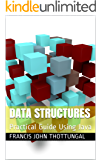 Data Structures: Practical Guide Using Java