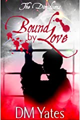 The Dimidiums Book One Bound by Love Kindle Edition