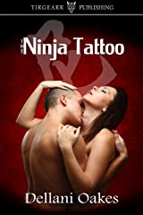 The Ninja Tattoo Kindle Edition