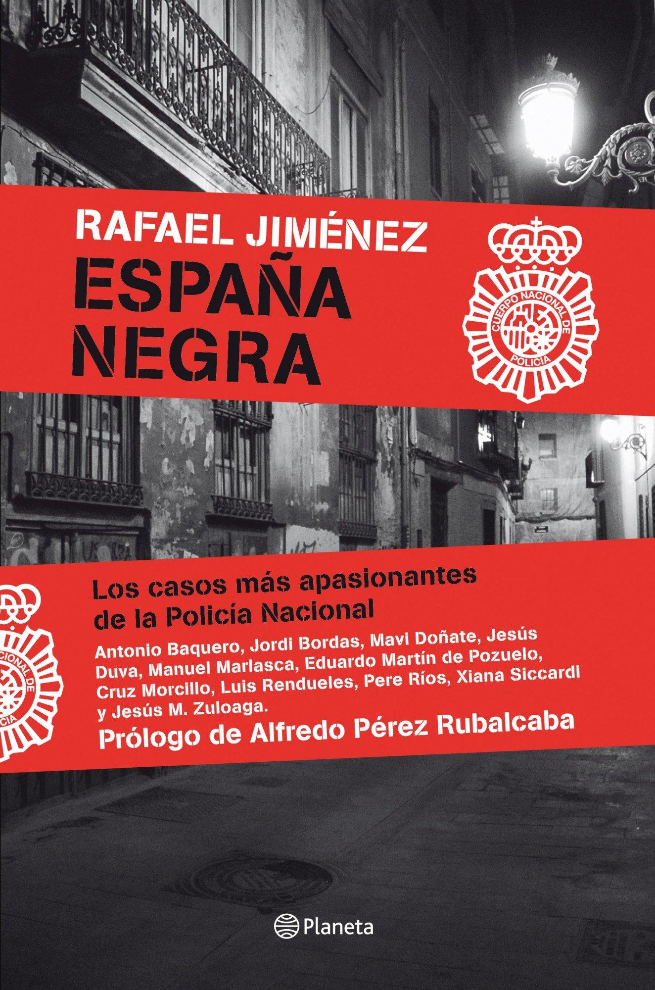 España Negra: Los casos más apasionantes de la Policía Nacional Fuera de colección: Amazon.es: Jiménez, Rafael: Libros