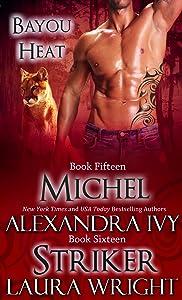 Michel/Striker (Bayou Heat Boxset Book 8)