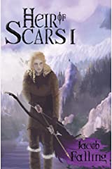 Heir of Scars I: Parts 1-8 Kindle Edition