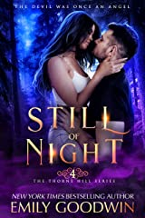 Still of Night (A vampire and witch paranormal romance) (Thorne Hill Series Book 4) Kindle Edition