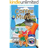 Coffee is Murder (McKinley Mysteries: Short & Sweet Cozies Book 9)