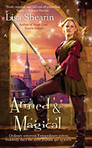 Armed & Magical (Raine Benares Book 2)