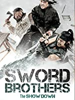 Swordbrothers: The Showdown (English Subtitled)