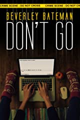 Don't Go Kindle Edition