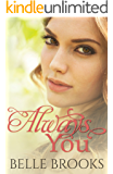 Always You (Beautiful You Series Book 1)