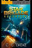 Star Brigade: Resurgent (Star Brigade Book 1)