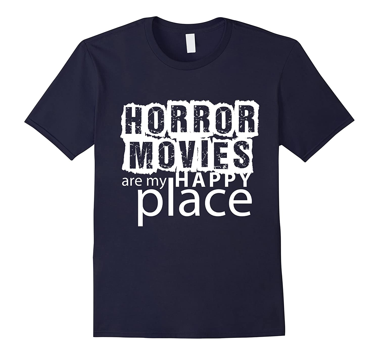 Horror Movies are my Happy Place T-Shirt Men Women Humor-FL