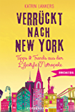 Bonusmaterial: Verrückt nach New York: Tipps & Trends aus der Lifestyle-Metropole