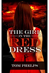 The Girl in the Red Dress: a Thriller Kindle Edition